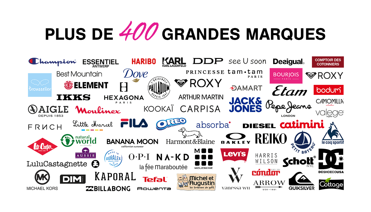 Plus de 400 grandes marques